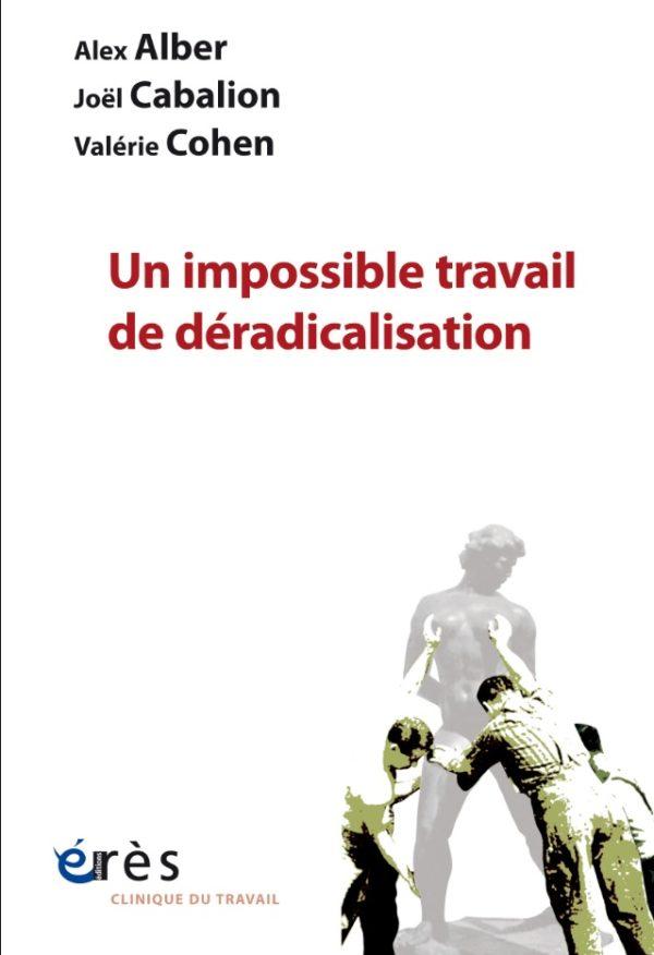 «Un impossible travail de déradicalisation» , conférence le 16 décembre 2020