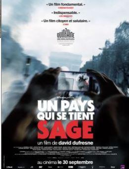 «Un pays qui se tient sage» un film de David Dufresne le 3 novembre 2020